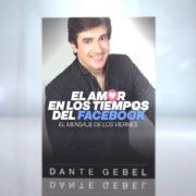 Dante Gebel El amor en los tiempos del Facebook