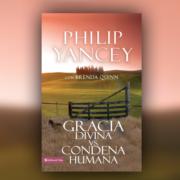 gracia divina vs. condena humana