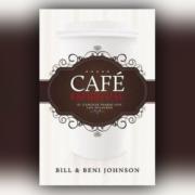 cafe espiritual bill beni johnson