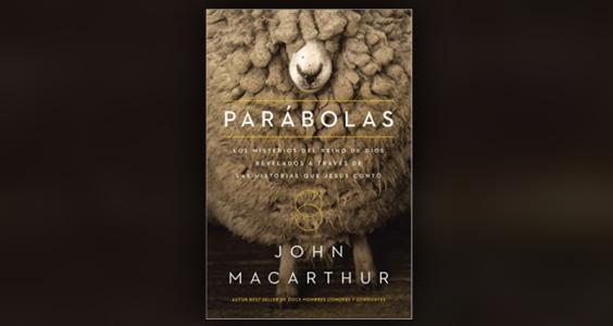 parabolas john macarthur
